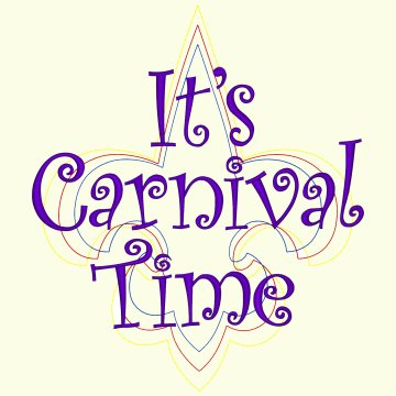 It's Carnival Time - 3 Sizes Included