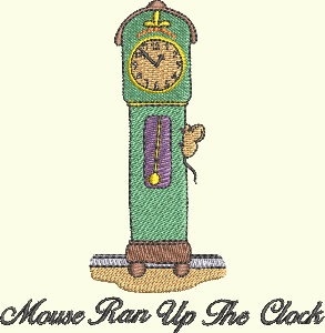 #140 Nursery Rhyme Series - Mouse Ran Up The Clock